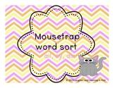 Mousetrap Word Sort Unit
