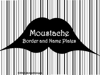 Moustache Border and Name Plates