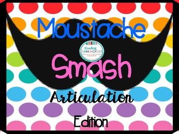 Moustache Smash Up- Articulation Edition