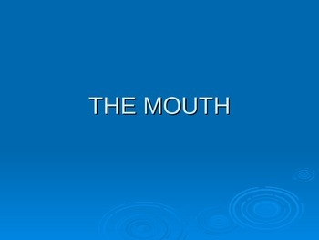 Mouth, The