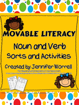 Movable Literacy: Noun and Verb Sorts and Activities Bundle