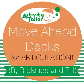 Move Ahead Decks for Articulation of R, R blends and TH