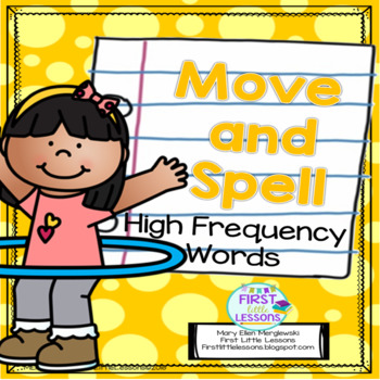 Move And Spell: High Frequency Words