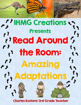 Read Around the Room: Amazing Adaptations-ELA & Science Common Core