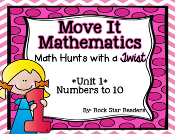 Move It Mathematics *Math Hunts / Task Cards / Scoot [Unit 1-Numbers to 10]