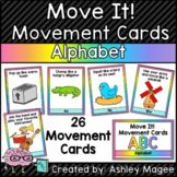 Move It! Movement Cards Alphabet Theme Brain Breaks for Gr