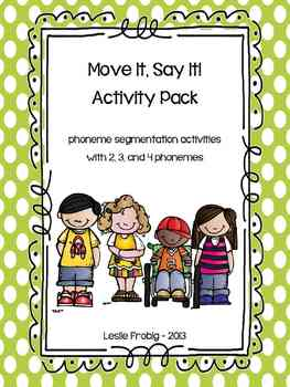 Move It, Say It! A Phoneme Segmentation Packet