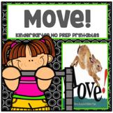 Move! Kindergarten NO PREP Supplemental Printables