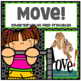 Move! Kindergarten NO PREP Supplemental Printables