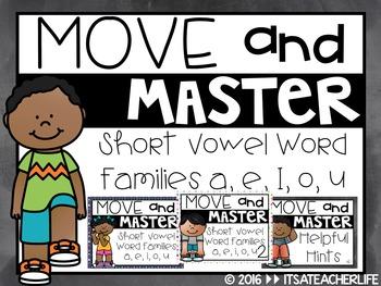 Move & Master   Short Vowel Word Families A, E, I, O, U