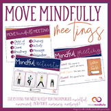 Move Mindfully Meetings