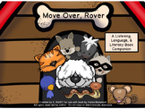 Move Over, Rover: Language, Listening & Literacy Book Companion