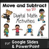 Move & Subtract Digital Math (to 10) for Google Slides PowerPoint