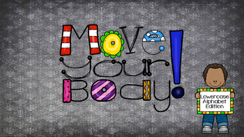 Move Your Body - Lowercase Letters Edition