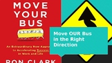 Move Your Bus Book Study Presentation with Activity