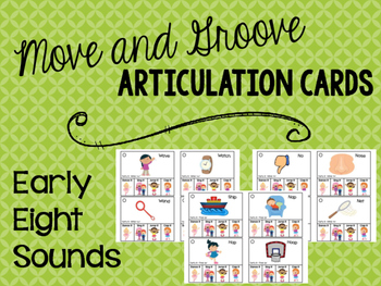 Move and Groove Articulation Cards: Early Eight Sounds