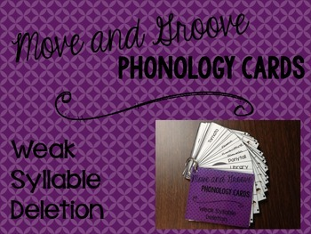 Move and Groove Phonology Cards: Weak Syllable Deletion