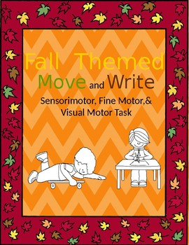 Occupational Therapy Move and Write Fall Themed