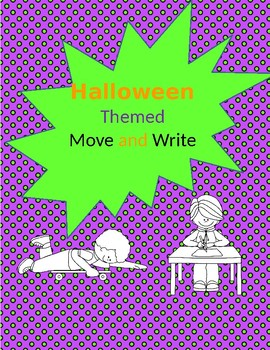 Occupational Therapy Move and Write Halloween Themed