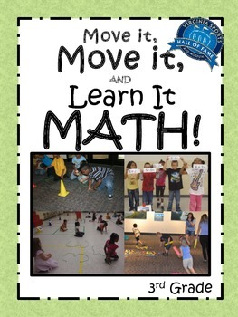 Move it, Move it and Learn it: MATH! 3rd Grade