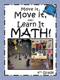 Move it, Move it and Learn it: MATH! 4th Grade