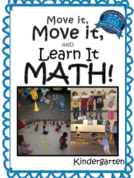 Move it, Move it and Learn it: MATH! Kindergarten