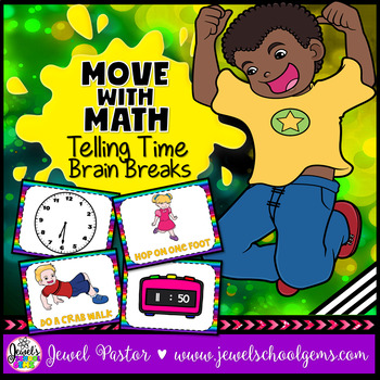 Move with Math Telling Time Brain Breaks (Math Brain Breaks)