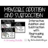 Moveable 3 Digit Addition and Subtraction with Regrouping