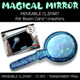 Moveable Clipart - Magical Mirror Effect - Boom Learning -