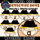 Moveable LETTERS: DETECTIVE BOYS (English & Spanish)