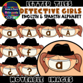 Moveable LETTERS: DETECTIVE GIRLS (English & Spanish)