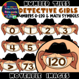 Moveable NUMBER TILES (0-120): DETECTIVE GIRLS