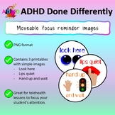 Moveable focus reminder images