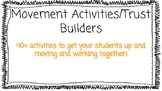 Movement Activites and Trust Building Activities