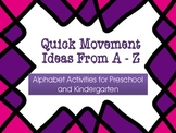 Movement Activities from A to Z for Kids