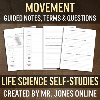 Movement - Bones, Muscles & Skin: Guided Notes / Self Study
