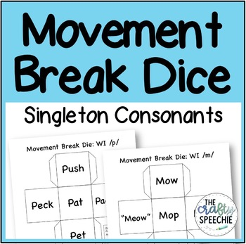 Movement Break Dice: A Low-Prep Articulation Activity for Singleton Consonants