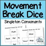 Movement Break Dice: A Low-Prep Articulation Activity for Singleton Consonants