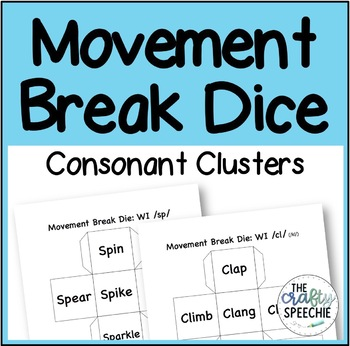 Movement Break Dice: A Low-Prep Articulation Activity for Consonant Clusters
