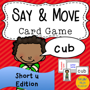 Movement Card Game for Short U Decodable Words