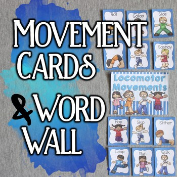 Movement Cards & Word Wall