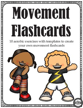 Movement Flashcards - Movement and Learning