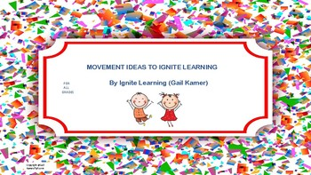 Movement Ideas to Ignite Learning