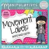 Movement Labels - Music Word Wall