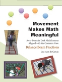 Movement Makes Math Meaningful:  Balance Beam Fractions