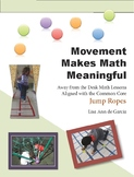Movement Makes Math Meaningful:  Jumpropes