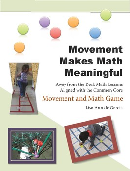 Movement Makes Math Meaningful:  Movement and Math Game