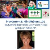 Movement & Mindfulness 101