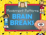 Movement Pattern Brain Breaks
