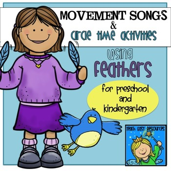 Movement Songs with Feathers for Preschool and Kindergarten